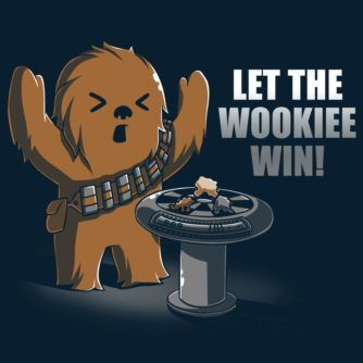 Let the Wookiee Win!
